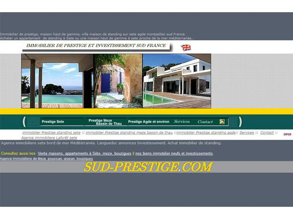 Immobilier Prestige sud France.